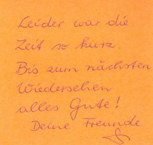 """Записка от Гизелы в прощальный день: """"К сожалению, у нас было так мало времени... До следующей встречи! Всего самого доброго! Твои друзья""""."""