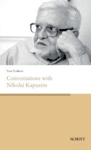 """Книга """"Разговоры с Николаем Капустиным"""", автор - Яна Тюлькова."""